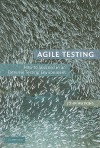 Agile Testing: How to Succeed in an Extreme Testing Environment - John Watkins