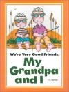 We're Very Good Friends, My Grandpa And I - P.K. Hallinan