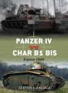 Panzer IV vs Char B1 bis: France 1940 (Duel) - Steven Zaloga, Richard Chasemore