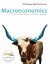 Macroeconomics: Principles, Applications & Tools Value Package (Includes Macro Study Guide) - Arthur O'Sullivan, Steven M. Sheffrin, Steve Perez