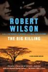 The Big Killing - Robert Wilson