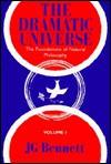 Dramatic Universe: The Foundations of Moral Philosophy - John Godolphin Bennett