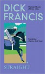 Straight (Dick Francis Library) - Dick Francis