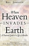 When Heaven Invades Earth (DVD (NTSC)) - Bill Johnson