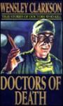 Doctors of Death - Wensley Clarkson