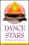 Dance With The Stars: A Personal Journey To Spirituality - Kristine G. Johnson