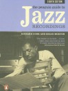 The Penguin Guide to Jazz Recordings - Richard Cook, Brian Morton