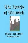 The Jewels of Warwick - Diana Rubino