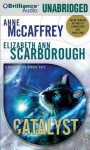 Catalyst: A Tale of the Barque Cats - Anne McCaffrey, Elizabeth Ann Scarborough, Laural Merlington