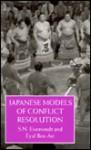 Japanese Models of Conflict Resolution - Shmuel Noah Eisenstadt, E. Ben-Ari