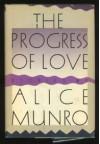 The Progress of Love - Alice Munro