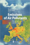 Emissions of Air Pollutants: Measurements, Calculations and Uncertainties - Rainer Friedrich, Stefan Reis