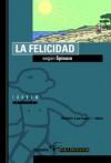 La Felicidad según Spinoza (Filosofía Para Profanos, #5) - Maite Larrauri Max, Max