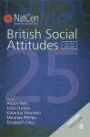 British Social Attitudes: The 25th Report - Alison Park, Katarina Thomson, Miranda Phillips, Elizabeth Clery