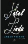 Hotel Linda - Arjan Visser