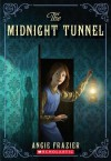 The Midnight Tunnel: A Suzanna Snow Mystery - Angie Frazier