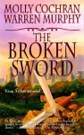 The Broken Sword - Molly Cochran, Warren Murphy