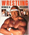 Wrestling Heroes And Villains - George Napolitano