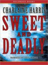 Sweet and Deadly (MP3 Book) - Charlaine Harris, Suzy Jackson