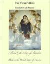 The Woman's Bible - Elizabeth Cady Stanton