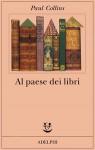 Al paese dei libri - Paul Collins, Roberto Serrai