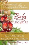 Baby for the Billionaire (2 Stories in 1) - Judy Angelo, Shadonna Richards