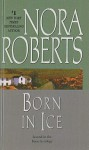Born in Ice (Born In trilogy #2) - Nora Roberts