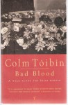 Bad Blood: A Walk Along the Irish Border - Colm Tóibín