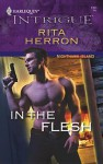 In the Flesh - Rita Herron