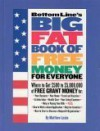 Bottom Line's Big Fat Book of Free Money for Everyone - Matthew Lesko
