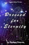 Dressed for Eternity - Marilynn Dawson