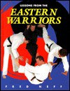 Lessons from the Eastern Warriors - Fred Neff, Patrick O'Leary