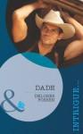 Dade (Mills & Boon Intrigue) (The Lawmen of Silver Creek Ranch - Book 2) - Delores Fossen