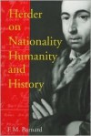Herder on Nationality, Humanity, and History - Frederick M. Barnard