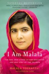 I Am Malala: The Girl Who Stood Up for Education and Was Shot by the Taliban - Malala Yousafzai