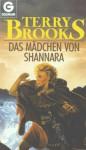 Das Mädchen von Shannara (Shannara IV/2) - Terry Brooks