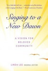 A New Dawn in Beloved Community: Stories with the Power to Transform Us - Linda Lee