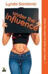 Under the Influence - Lynda Sandoval