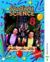 Spotlight Science: Spiral Student's Book Year 8 - Lawrie Ryan, Keith Johnson, Gareth Williams, Sue Adamson