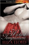 Wicked Temptation - Eliza Lloyd