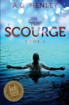 The Scourge (Brilliant Darkness #1) - A.G. Henley
