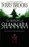 The Wishsong Of Shannara: Shannara: Book Three - Terry Brooks