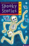 The Kingfisher Treasury of Spooky Stories (Kingfisher Treasury of - Annabel Spenceley, Jane Olliver