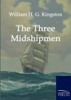 The Three Midshipmen - W.H.G. Kingston