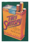They Satisfy: The Cigarette in American Life - Robert Sobel
