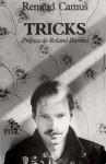 Tricks : 45 récits - Renaud Camus, Roland Barthes