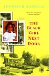 The Black Girl Next Door: A Memoir - Jennifer Baszile