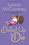 Dolled Up to Die - Lorena McCourtney