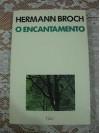 O encantamento - Hermann Broch