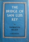 bridge of San Luis Rey - Thornton Wilder